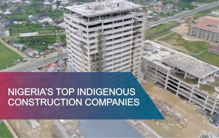 top indigenous construction companies in Nigeria 2018